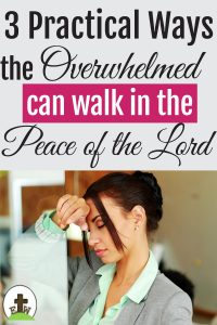 Overwhelmed woman needs to use practical ways to find God's Peace